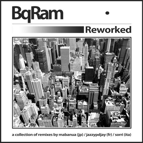 BQ-RAM - Hear my Soul (Mabanua Remix)