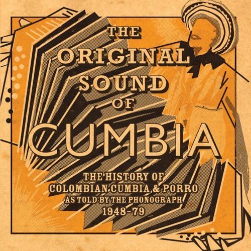 The Original sound Of Cumbia