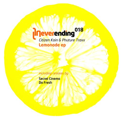 CITIZEN KAIN AND PHUTURE TRAXX - Lemonade (Original Mix) /// SHORT PREVIEW > Buy it now on vinyl !