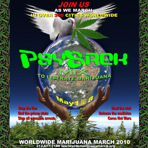 PsySrek Mix - Million Marijuana March 2010 ;-')