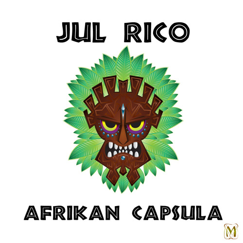 Jul Rico - Afrikan Capsula (original mix)