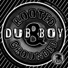 Dub boy - Rooted and Grounded 3