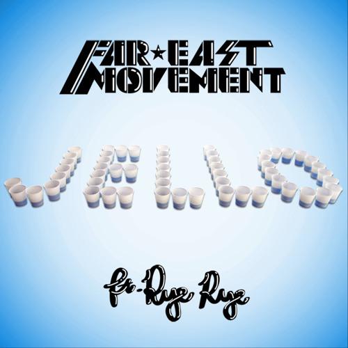 Far East Movement - Jello ft. Rye Rye