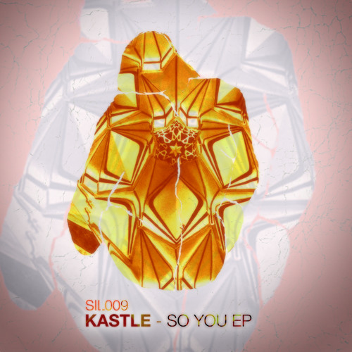 KASTLE - SO YOU EP PREVIEW