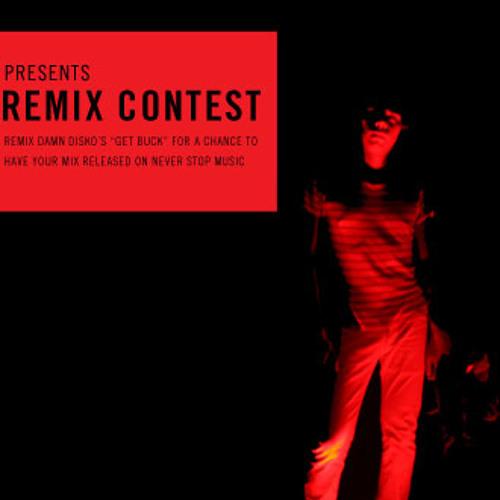 Damn Disko - Get Buck (Holika Remix) **CONTEST WINNER**