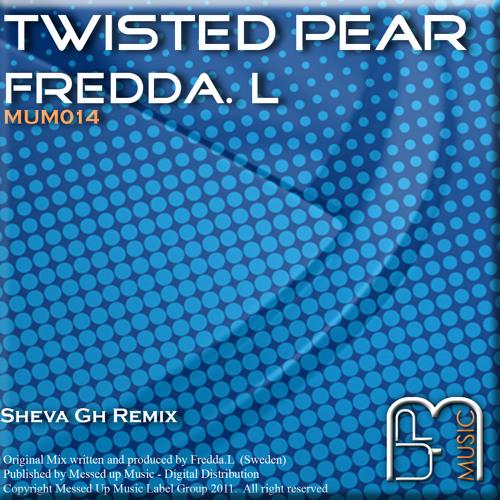 Fredda.L - Twisted Pear (Original) (Messed Up Music)