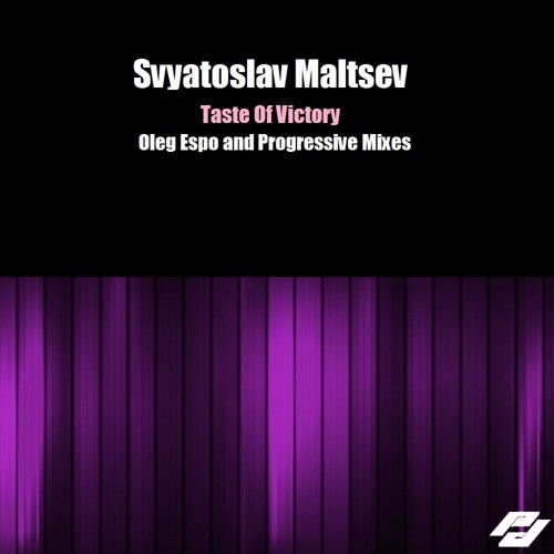 Svyatoslav Maltsev - Taste Of Victory (Progressive Mix) [Promind Recordings]