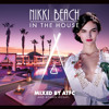 Nikki Beach In The House - Mixed by ATFC & Roman Rosati - Album Sampler