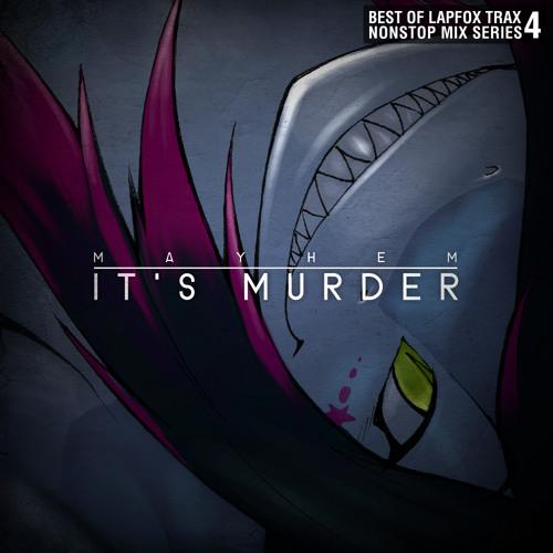 Mayhem - It's Murder EP