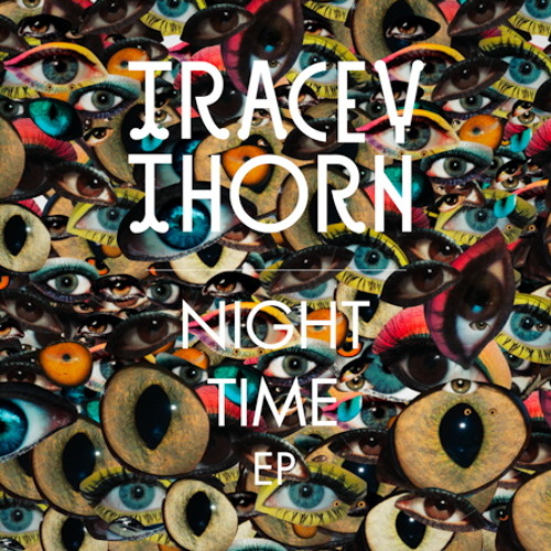 Tracey Thorn 'Night Time'