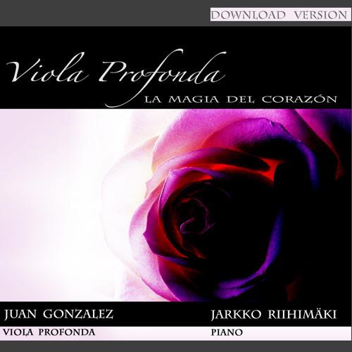 La magia del corazón (Viola Profonda & Piano) - album - 2011