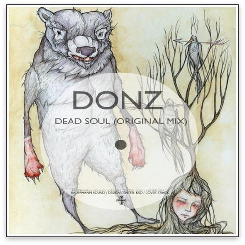 Donz - Dead Soul (Original Mix) [Cut Version]