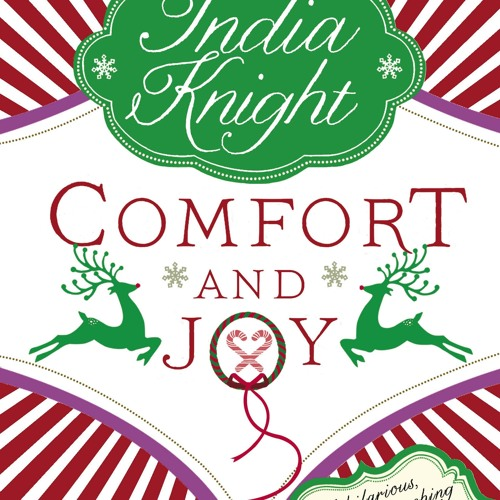 India Knight: Comfort and Joy (Audiobook Extract) read by Lucy Brown