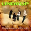 UNDROP-Mystic oness & difference