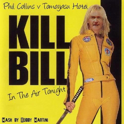 Kill Bill In The Air Tonight