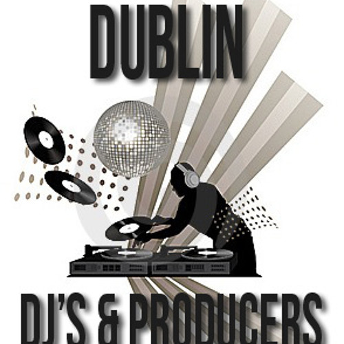 Dublin DJ's & Producers