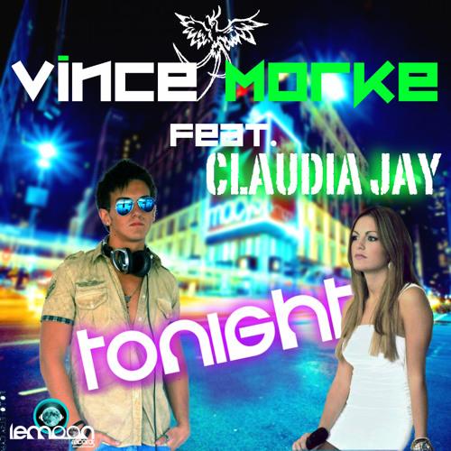 Vince Morke feat. Claudia Jay - Tonight (SINGLE)