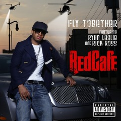"""Red Cafe """"Fly Together"""" featuring Ryan Leslie & Rick Ross"""