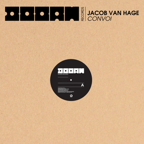 JACOB VAN HAGE - CONVOI (official preview) - DOORN RECORDS OUT NOW !!!