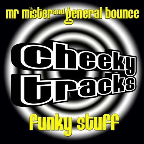 Mr Mister & General Bounce - Funky Stuff - OUT NOW