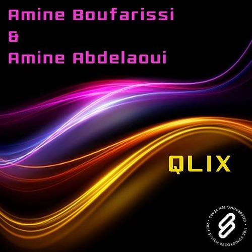 Amine Boufarissi & Amine Abdelaoui - QLIX (Original Mix) [System recordings]