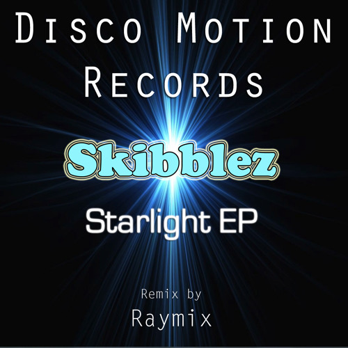 Skibblez - Starlight (Original Mix)