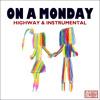 on a Monday(instrumental)