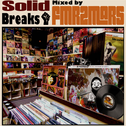 Fmr2mars - Solid Breaks (The mixtape)