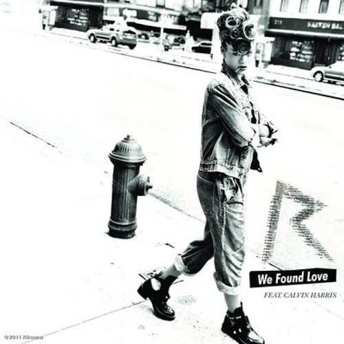 Rihanna & Calvin Harris - We Found Love (R3hab's XS Remix)