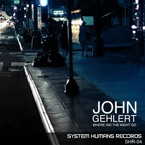 John Gehlert - Fell From The Sky (Original Mix)