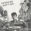 Teenage Softies- Brunch EP