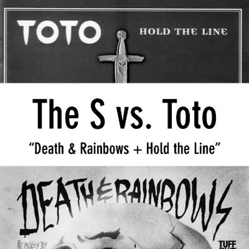 Death & Rainbows + Hold the Line