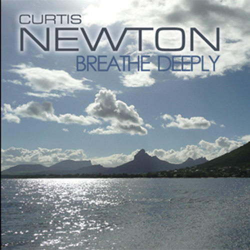 CURTIS NEWTON - BREATHE DEEPLY (LP)
