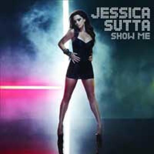 SHOW ME [AB REMIX] - Jessica Sutta