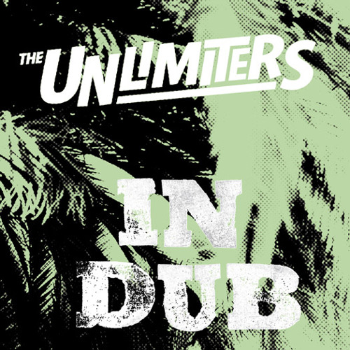 "The Unlimiters ""In Dub"""