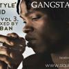 YEYO STYLE EL KID MIXTAPE VOL 3 MIXED BY DJ ESTEBAN GANGSTA LOVE CD 2