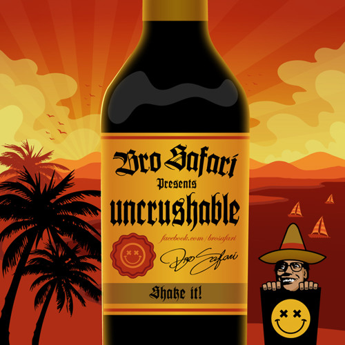 Bro Safari - Uncrushable [Free Download]