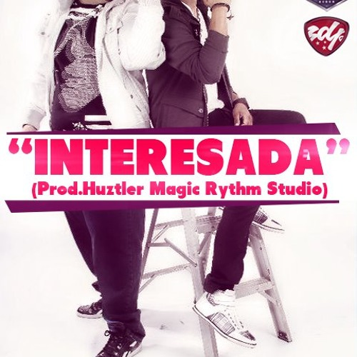 Gabriel & Ricky - Interesada (Prod.Huztler Magic Rythm Studio)