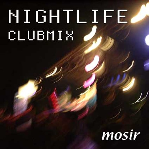mocir -  Night Life (Club mix ver.2). Free!