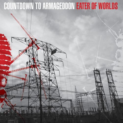 COUNTDOWN TO ARMAGEDDON - Eater Of Worlds