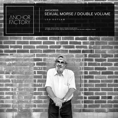 Leo Outlaw - Sexual Morse/Double Volume