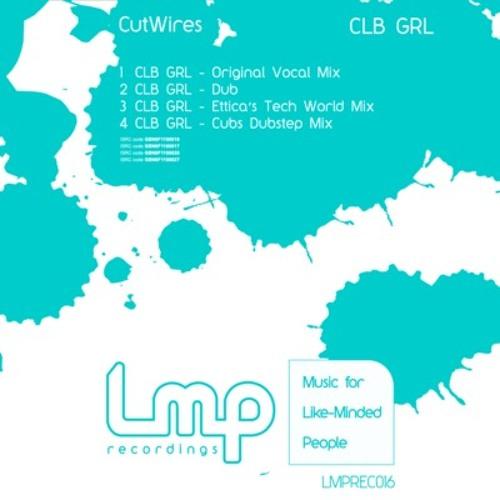 CutWires - CLB GRL (Etticas Tech World Mix)