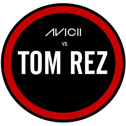 Avicii - Levels (Tom Rez Remix) HQ
