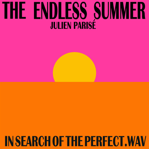 "Julien Parisé ""In search of the perfect .wav"" mis052"