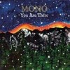 Mono - Are You There