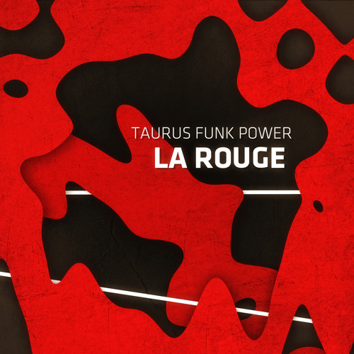 "Taurus Funk Power - "" Afternoon La Rouge"" - Rework by Antoan Kurt"