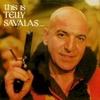 Telly Savalas - Look Around You