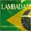 Marc Reason - Lambada 2011 (D.Mand Remix Preview)