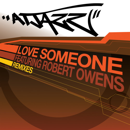 Atjazz - Love Someone ft. Robert Owens (Smoove Deeper Mix)