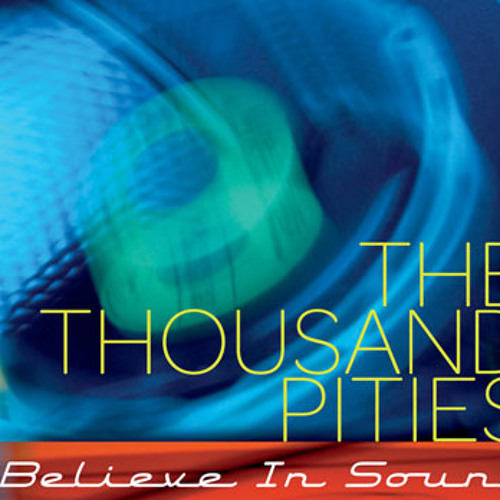 The Thousand Pities Jukebox